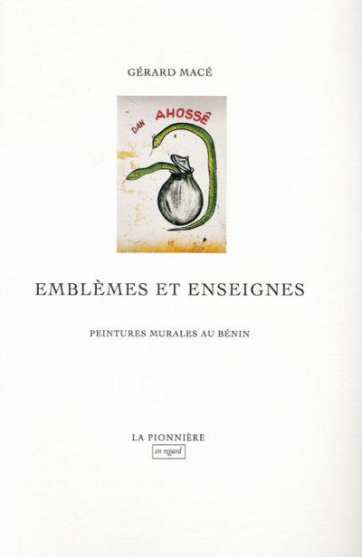 emblemes et enseignes de Gérard Macé