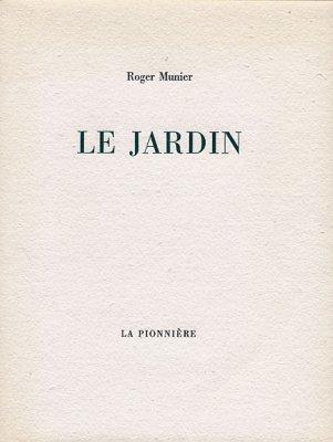 Le Jardin de Roger Munier