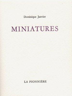 Miniatures de Dominique Janvier