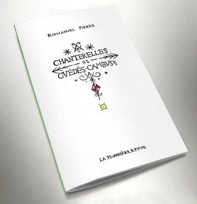 Chanterelles – Hors Série – Emmanuel Pierre