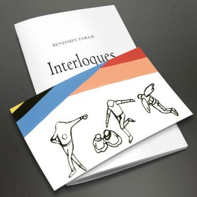 «Interloques» de Benjamin Farge – Tirage de tête