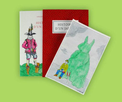 « Histoire d'un jardin » Textes et dessins de Vincent Puente. Tirage de tête. Dessin 3 Prix : 240 €
