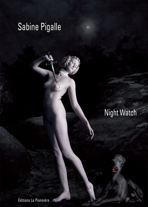 « Night Watch » Photographies de Sabine Pigalle Texte de Bernard Garnier de Labareyre
