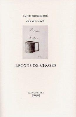 Leçons de choses de Gérard Macé