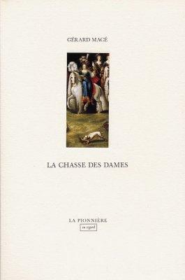 La Chasse des dames de Gérard Macé