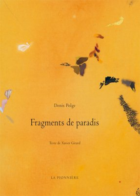 Fragments de paradis de Denis Polge et Xavier Girard