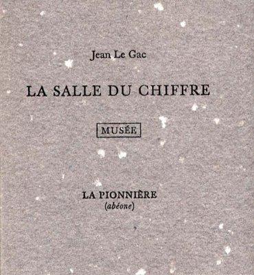 La Salle du Chiffre de Jean Le Gac (2001)