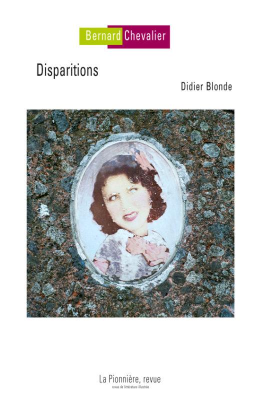 «  Disparitions » : photographies de Bernard Chevalier, texte de Didier Blonde – couverture