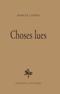 Choses lues, de Marcel Cohen