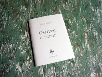 Chez Proust, en tournant de Jerôme Prieur – Tirage de tête