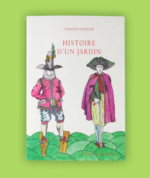 « Histoire d'un jardin » Textes et dessins de Vincent Puente. Couverture