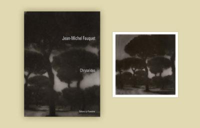 Chrysalides – Photographies de Jean-Michel Fauquet – Tirage de tête